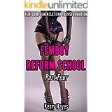 Femboy Reform School: Part Four