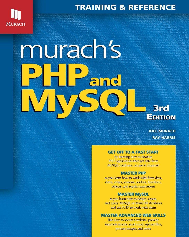 Murachs php and mysql 3rd edition joel murach ray harris anne murachs php and mysql 3rd edition joel murach ray harris anne boehm 9781943872381 amazon books falaconquin