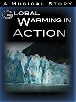 Global Warming In Action