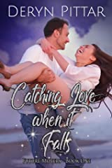 Catching Love when it Falls: Future Movers - Book One Kindle Edition
