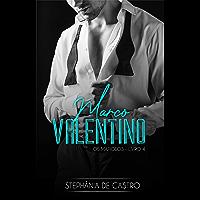 Marco Valentino (Os Mafiosos Livro 4)