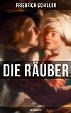 Die Räuber: Ein Schauspiel (German Edition)