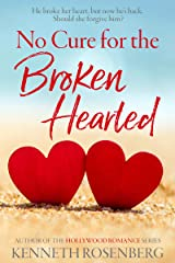 No Cure for the Broken Hearted Kindle Edition