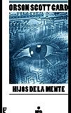 Hijos de la mente (Saga de Ender 4): Nº 3 (LA SAGA DE ENDER)
