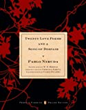 Twenty Love Poems and a Song of Despair: (Dual-Language Penguin Classics Deluxe Edition)
