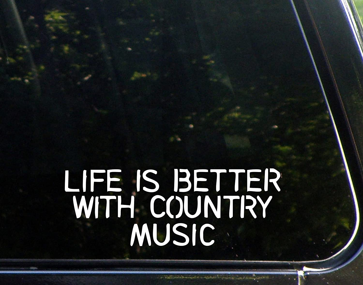 "Life is Better with Country Music - 8"" x 3"" - Vinyl Die Cut Decal/Bumper Sticker for Helmets, Bikes, Windows, Cars, Trucks, Laptops, Etc."