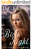 Birth Right (The Forgotten Ones Book 1)
