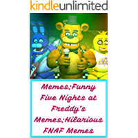 Memes:Funny Five Nights at Freddy's Memes:Hilarious FNAF Memes (English Edition)