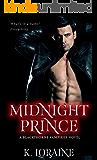 Midnight Prince: Blackthorne Bloodlines #1 (The Blackthorne Vampires Book 5)