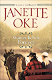 Winter Is Not Forever (Seasons of the Heart, Book 3)