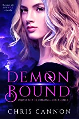 Demon Bound (Crossroads Chronicles Book 1) Kindle Edition