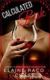 CALCULATED RISK (Romantic Comedy)