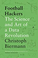 Football Hackers: The Science And Art Of A Data