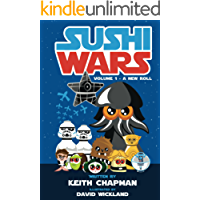 Sushi Wars Volume 1: A New Roll: A Parody