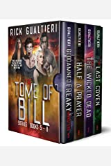 The Tome of Bill Series - Books 5-8: a Horror Comedy Collection (Tome of Bill Omnibus Book 2) Kindle Edition