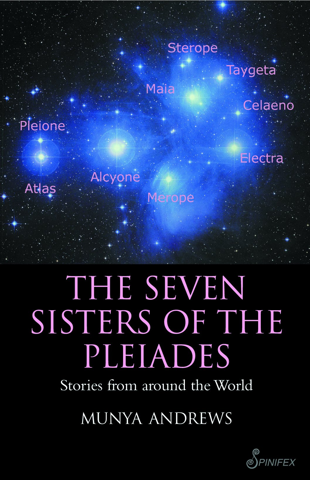 The Seven Sisters of the Pleiades: Stories from Around the