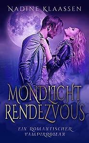 Mondlicht Rendezvous (German Edition)