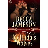 Melinda's Wolves (Wolf Masters Book 7)