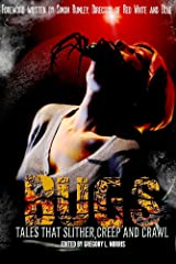Bugs:  Tales that Slither, Creep, and Crawl Kindle Edition