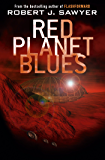 Red Planet Blues (English Edition)