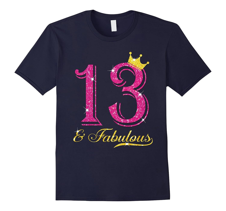 13th Birthday Girl Fabulous Princess Shirt-TH