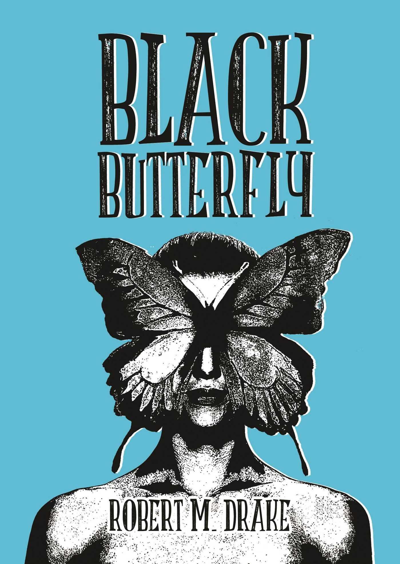 Black Butterfly (Robert M. Drake/Vintage Wild)