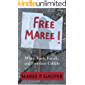 FREE MAREE: When faith, family, and freedom collide