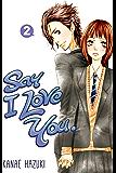 Say I Love You. Vol. 2