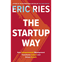The Startup Way: How Entrepreneurial Management Transforms Culture and Drives Growth (English Edition)
