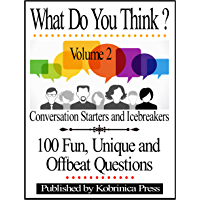 What Do You Think? Volume 2: Conversation Starters and Icebreakers