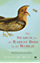 The Search for the Rarest Bird in the World