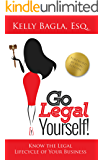 Go Legal Yourself: Know the Legal Lifecycle of Your Business