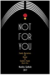 Not For You: Family Narratives of Denial & Comfort Foods Unknown Binding