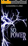 No Power: EMP Survival In A Powerless World