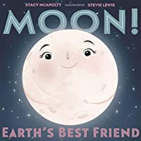Moon! Earth's Best Friend (Our Universe, 3)