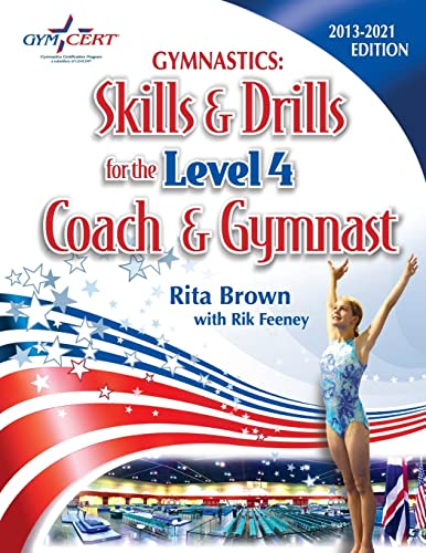 Gymnastics: Level 4 Skills & Drills for the Coach and Gymnast