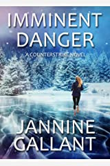 Imminent Danger (A Counterstrike Novel Book 3) Kindle Edition
