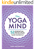 The Yoga Mind: 52 Essential Principles of Yoga Philosophy to Deepen Your Practice (English Edition)