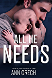 All He Needs: A MMM Romance (My Truth Book 1)