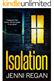 Isolation: The thriller that leaves you on the edge of your seat