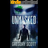 Unmasked (The Blake Brier Series Book 1)