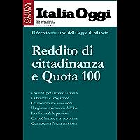 Reddito di cittadinanza e Quota 100: Il decreto attuativo sul reddito di cittadinanza e la riforma delle pensioni 2019