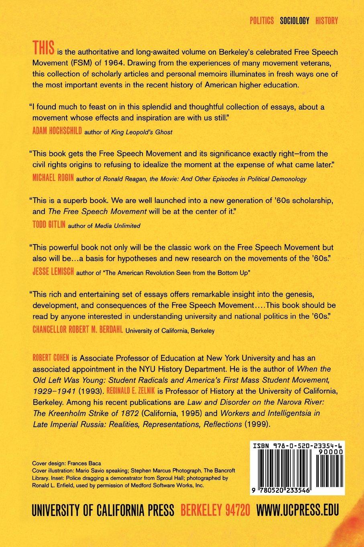 The Free Speech Movement Reflections On Berkeley In The S  The Free Speech Movement Reflections On Berkeley In The S Robert  Cohen Reginald E Zelnik  Amazoncom Books