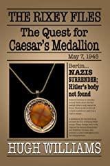 The Quest for Caesar's Medallion (The Rixey Files Book 1) Kindle Edition