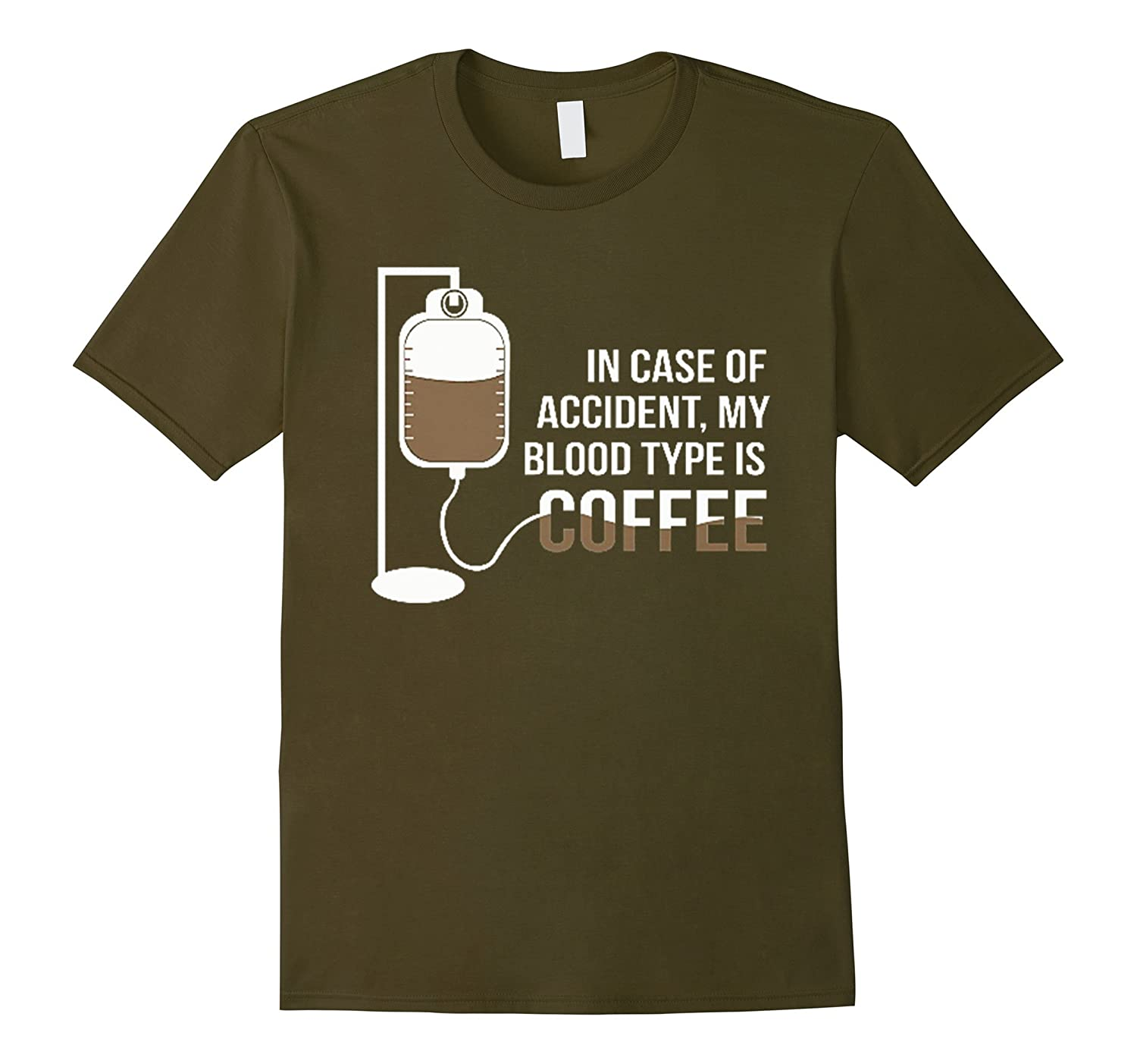 In Case Of Accident My Blood Type is Coffee T-Shirt-TJ