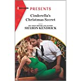 Cinderella's Christmas Secret (Harlequin Presents Book 3865)