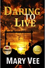 Daring To Live: A Patriotic Novel Kindle Edition