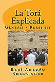 La Torá Explicada: Génesis - Bereshit (Enseñanzas de la Torá nº 1) (Spanish Edition)