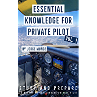 Essential Knowledge for Private Pilot: Study and Prepare to Become an Outstanding Private Pilot (English Edition)