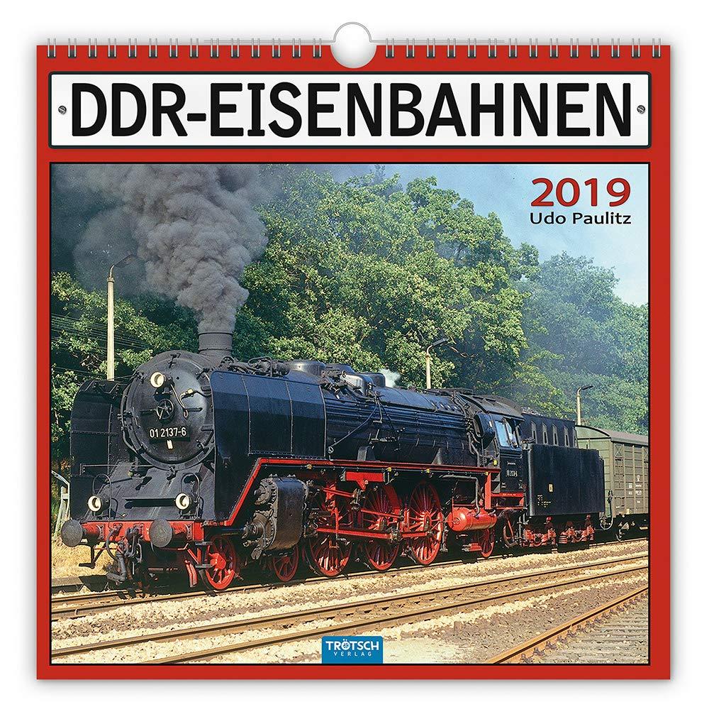 Technikkalender DDR Eisenbahnen 2019 Bahnkalender Ostdeutschland Züge  Mit Texten Von Udo Paulitz.